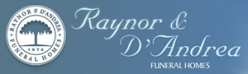 Raynor & D'Andrea Funeral Homes