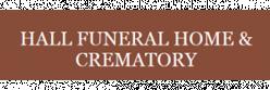 Hall Funeral Home & Crematory