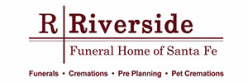 RIVERSIDE FUNERAL HOME OF SANTA FE