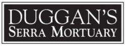 Duggan's Serra Mortuary