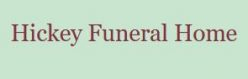 Hickey Funeral Home