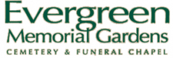 Evergreen Memorial Gardens Funeral Chapel