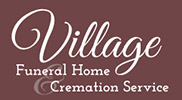 Village Funeral Home & Cremation Services